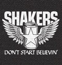 Shakers- Don't Start Believin'